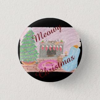 Unfug Miezekatze-mas (Weihnachten) Runder Button 2,5 Cm