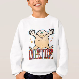Ungeduldig fetter Mann Sweatshirt