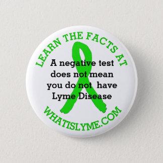 Ungenauer Lyme-Borreliose-Prüfungs-Tatsachenknopf Runder Button 5,1 Cm