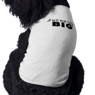 Ungeschickt große lustige Sprüche Ärmelfreies Hunde-Shirt