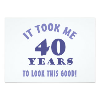 Unglaublich witzig 40. Geburtstags-Gag-Geschenke 12,7 X 17,8 Cm Einladungskarte