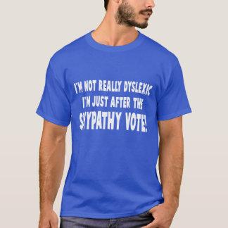 Unglaublich witzig dislektischer Slogan T-Shirt