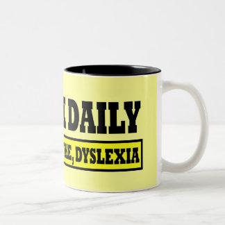 Unglaublich witzig Dyslexie-Sprichwort Zweifarbige Tasse