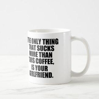 Unglaublich witzig Kaffee-Sprichwort, schlechter Tasse