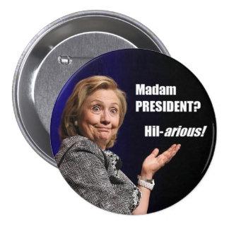 Unglaublich witzig runder button 7,6 cm