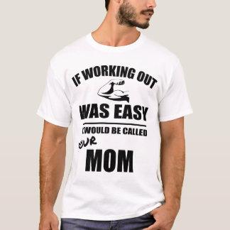 Unglaublich witzig Workout-Zitat T-Shirt