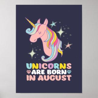 Unicorns sind geborenes im August Poster