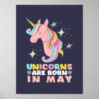 Unicorns sind geborenes im Mai Geburtstag-Mädchen Poster