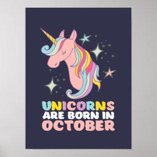 Unicorns sind geborenes im Oktober Poster