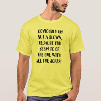 Unicyclist sind nicht Clowns T-Shirt