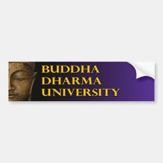 Universität Buddhas Dharma Autoaufkleber
