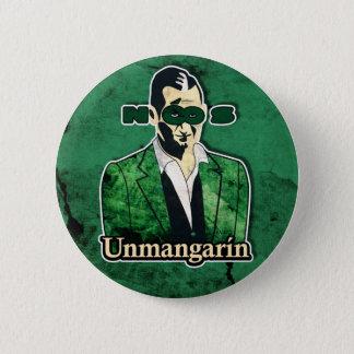 Unmangarin Runder Button 5,7 Cm