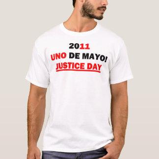 UNO-De Mayo 2011!  Gerechtigkeits-Tag T-Shirt
