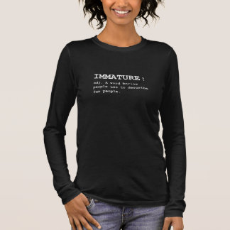 Unreife Definition Langarm T-Shirt