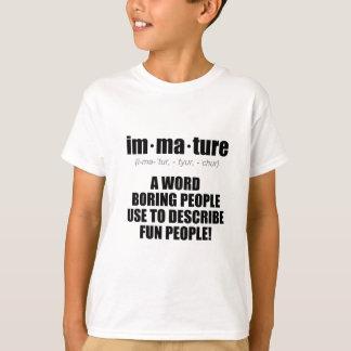 Unreifes richtig definiert T-Shirt