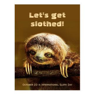 Uns erhalten Sie Slothed - 20. Oktober gelassen Postkarte