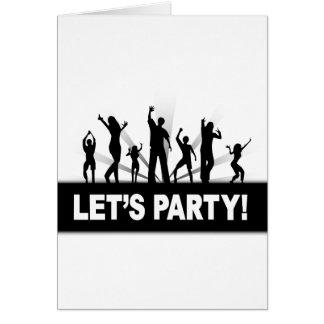 Uns gelassen Party Grußkarte