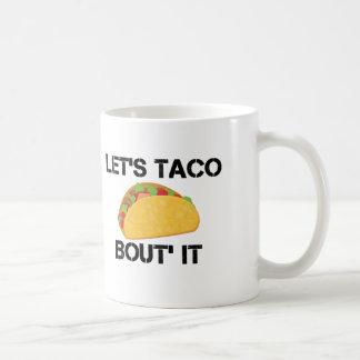 Uns gelassen Taco-Kampf es Kaffeetasse