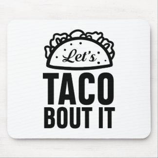 Uns gelassen Taco-Kampf es Mousepad