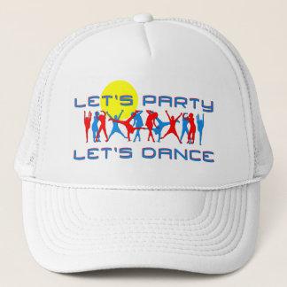 Uns Party, gelassen uns tanzen lassen Truckerkappe