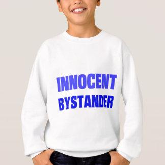 Unschuldiger Zuschauer Sweatshirt