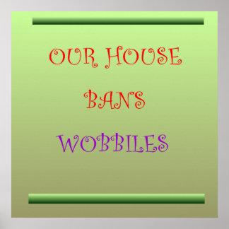 Unser Haus verbietet Wobblies > Plakate