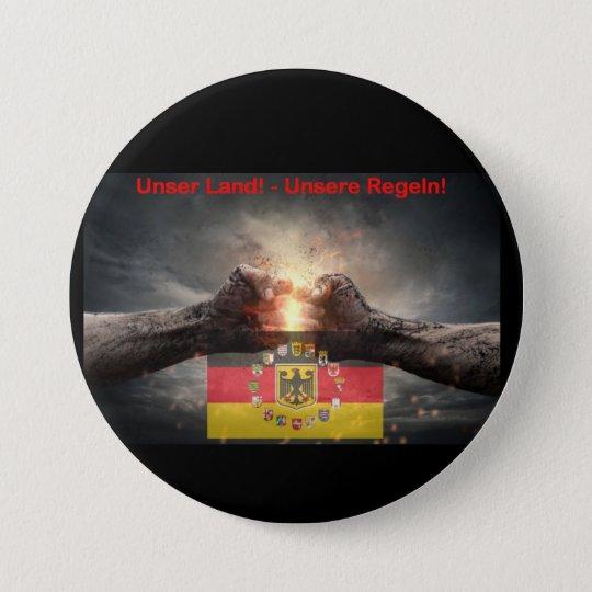 Unser Land unsere Regeln Runder Button 7,6 Cm