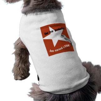 Unsere Kriegs-Produktion hat einen Stern erworben Hund T-shirts