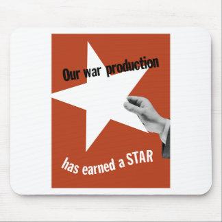 Unsere Kriegs-Produktion hat einen Stern erworben Mousepad