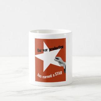 Unsere Kriegs-Produktion hat einen Stern erworben Kaffee Tasse
