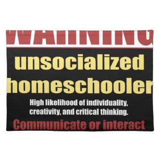 unsocialized homeschoolers stofftischset