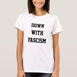 unten mit Faschismus T-Shirt
