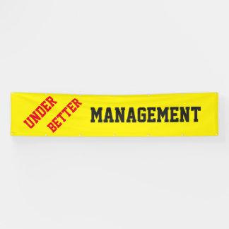 Unter besserem Management Banner