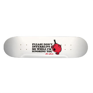 Unterbrechen Sie mich nicht Individuelles Skateboard