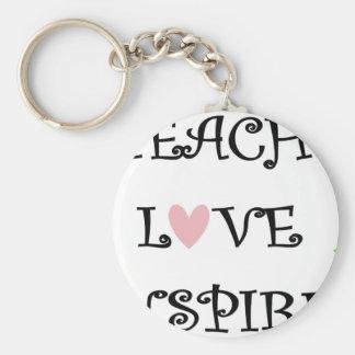 unterrichten Sie Liebe inspirieren Schlüsselanhänger