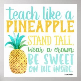 Unterrichten Sie wie ein Ananas-Plakat Poster