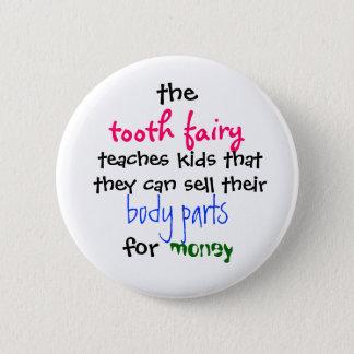 , unterrichtet Zahnfee, Kinder, die thatthey sel… Runder Button 5,7 Cm