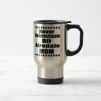 Unterschätzen Sie nie Airedale-Mamma Reisebecher