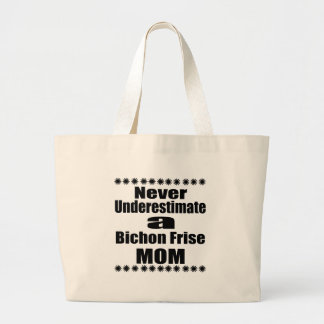 Unterschätzen Sie nie Bichon Frise Mamma Jumbo Stoffbeutel