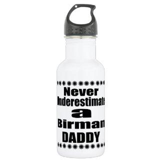 Unterschätzen Sie nie Birman Vati Edelstahlflasche