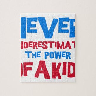 Unterschätzen Sie nie den Power eines Kindes Puzzle