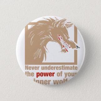 Unterschätzen Sie nie den Power Ihres inneren Runder Button 5,7 Cm