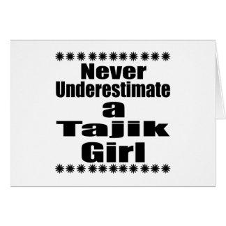 Unterschätzen Sie nie eine Tajik Freundin Karte