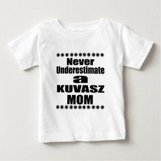 Unterschätzen Sie nie KUVASZ Mamma Baby T-shirt