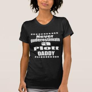 Unterschätzen Sie nie Plott Vati T-Shirt