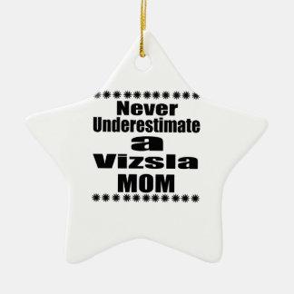 Unterschätzen Sie nie Vizsla Mamma Keramik Ornament