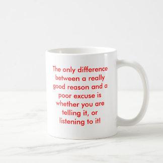 Unterschied zwischen einem triftigen Grund und Kaffeetasse
