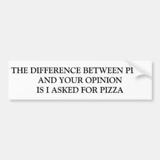 UNTERSCHIED ZWISCHEN PIZZA UND IHRER MEINUNG AUTOAUFKLEBER