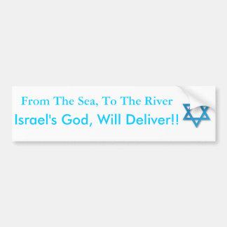 Unterstützung Israel! Vom Meer zum Fluss! Autoaufkleber