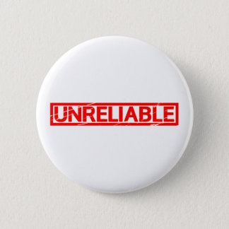 Unzuverlässige Briefmarke Runder Button 5,1 Cm